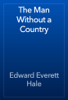 Edward Everett Hale - The Man Without a Country  artwork