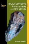 Rockhounding Pennsylvania And New Jersey