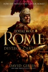 Total War Rome Destroy Carthage