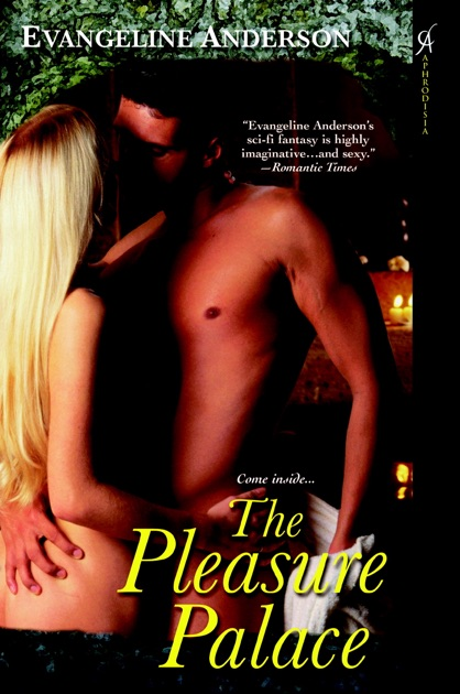The Pleasure Palace By Evangeline Anderson On Apple Books