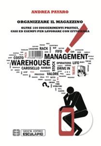 Organizzare il magazzino da Andrea Payaro