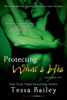 Tessa Bailey - Protecting What's His  artwork