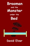 Brooman And The Monster Under The Bed