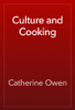 Catherine Owen - Culture and Cooking artwork