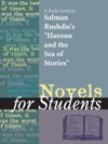 A Study Guide For Salman Rushdies Haroun And The Sea Of Stories