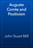 John Stuart Mill - Auguste Comte and Positivism artwork