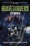 Gravediggers Entombed
