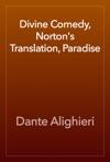 Divine Comedy Nortons Translation Paradise