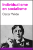 Oscar Wilde - Individualisme en socialisme artwork