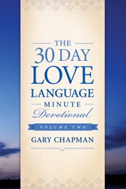 The 30-Day Love Language Minute Devotional Volume 2 PDF Download