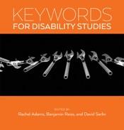 Keywords for Disability Studies