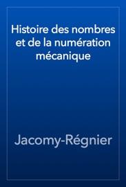 Histoire Des Nombres Et De La Num Ration M Canique