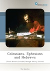 Colossians Ephesians And Hebrews