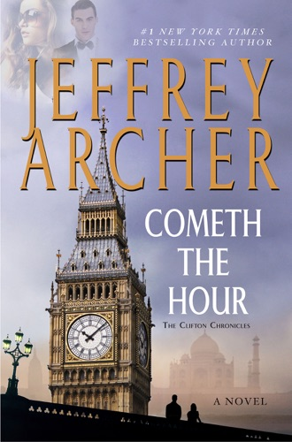 Jeffrey Archer - Cometh the Hour