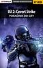IGI 2: Covert Strike (Poradnik do gry)