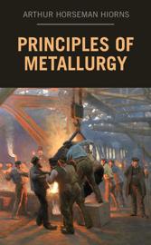 Principles of Metallurgy