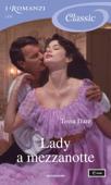 Lady a mezzanotte (I Romanzi Classic) Book Cover