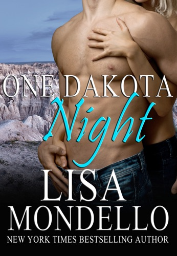 Lisa Mondello - One Dakota Night