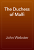 John Webster - The Duchess of Malfi  artwork