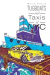 Tugboat And Taxis Of NYC