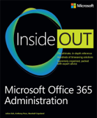 Microsoft® Office 365 Administration Inside Out