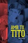 Amb Tu Tito
