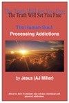 The Human Soul Processing Addictions