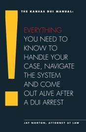 The Kansas Dui Manual