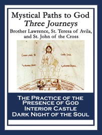Mystical Paths To God Three Journeys