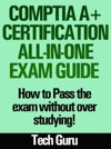 CompTIA A Certification All-in-One Exam Guide