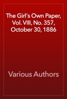 The Girl's Own Paper, Vol. VIII, No. 357, October 30, 1886