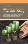 Mit Zwlf Antworten Zum MLM-Erfolg