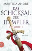 Das Schicksal der Templer - Episode I
