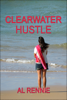 Al Rennie - Clearwater Hustle artwork