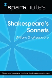 SHAKESPEARES SONNETS (SPARKNOTES LITERATURE GUIDE)