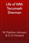 Life Of WM Tecumseh Sherman