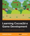 Learning Cocos2d-x Game Development