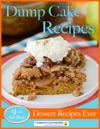Dump Cake Recipes 9 Of The Best Dessert Recipes Ever