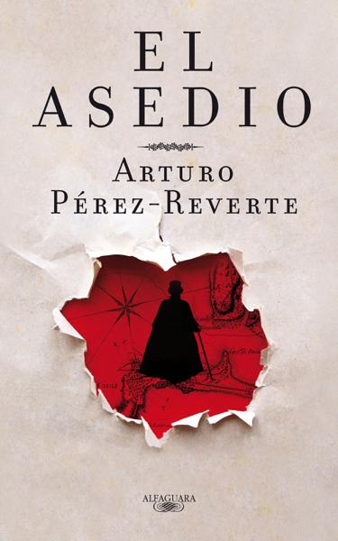 El asedio by Arturo Pérez-Reverte