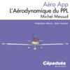 Aérodynamique du PPL - Michel Messud & Alain Herbuel