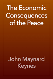 The Economic Consequences of the Peace book