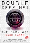 The Dark Web Double Deep Net