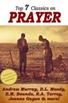 7 Classics On PRAYER