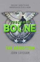 John Grisham - Theodore Boone: The Abduction artwork