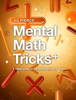 Aiden P. Blinn - Mental Math Tricks + artwork