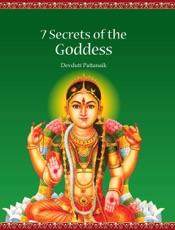 7 Secrets Of The Goddess