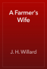 J. H. Willard - A Farmer's Wife artwork