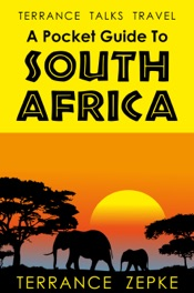 Terrance Talks Travel: A Pocket Guide To South Africa