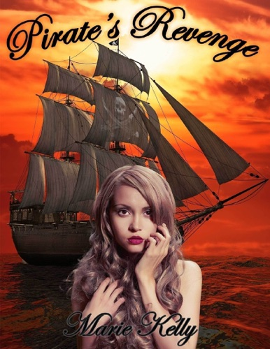Marie Kelly - Pirate's Revenge