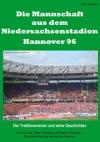 Die Mannschaft Aus Dem Niedersachsenstadion  Hannover 96
